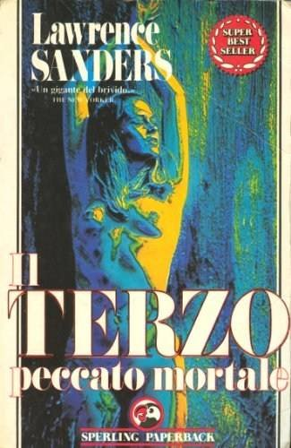 Il Terzo Peccato Mortale/The Third Deadly Sin (Italian Version) (Sanders' Deadly Sins) (9788878240278) by Lawrence Sanders
