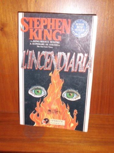 L'INCENDIARIA: KING STEPHEN