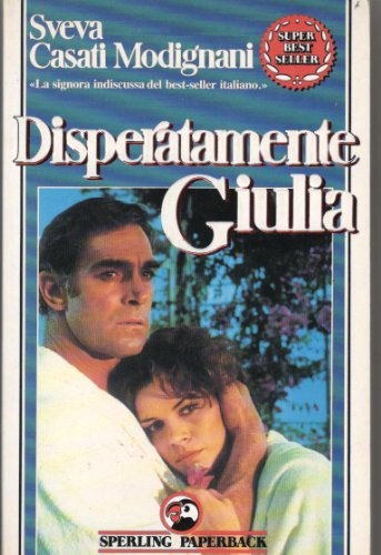 9788878246249: Disperatamente Guilia (Italian Edition)