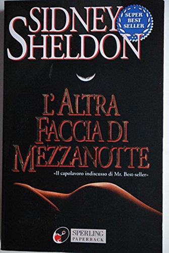 L' Altra Faccia Di Mezzanotte (Italian Edition): Sheldon, Sidney