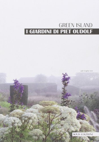 9788878272484: I giardini di Piet Oudolf. Green Island