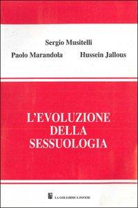 L evoluzione della sessuologia: Sergio Musitelli, Paolo