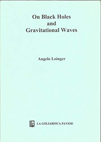 9788878303713: On Black Holes and Gravitational Waves