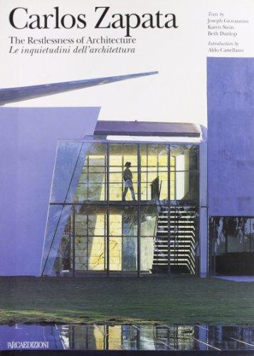 Carlos Zapata: Restlessness of Architecture: Aldo Catellano