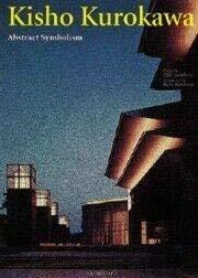 9788878380172: Kisho Kurokawa: Abstract Symbolism (Talenti)
