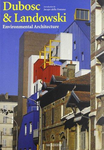 9788878380349: Dubosc & Landowski: Environmental Architecture (Talenti)