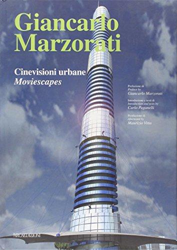 Giancarlo Marzorati: Cinevisioni Urbane / Moviescapes (Talenti) (English / Italian Edition) (...