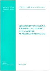 9788878390195: Discernimento vocacional y derecho a la intimidad enel candidato al presbiterado diocesiano (Tesi Gregoriana. Serie diritto canonico)