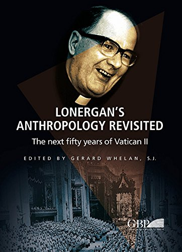 9788878393202: Lonergan's Anthropology Revisited: The Next Fifty Years of Vatican II (Analecta Gregoriana)