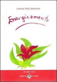 9788878417755: Energicamente (La volpe e l'uva)