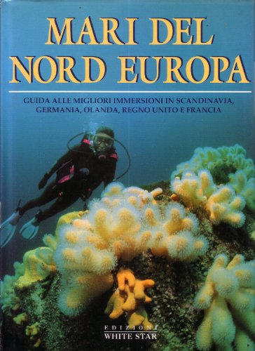 9788878443341: Mari del Nord Europa Guida alle immersioni
