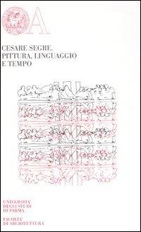 9788878471030: Pittura, linguaggio e tempo. Ediz. limitata
