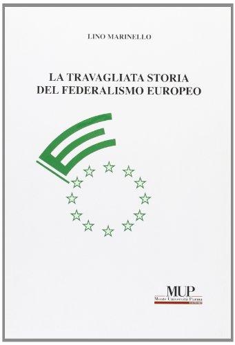 9788878472532: La travagliata storia del federalismo europeo