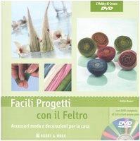 9788878514447: Facili Progetti Con Il Feltro. Acce