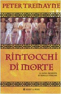 9788878515994: Rintocchi di morte. Le inchieste di sorella Fidelma (Vol. 9)