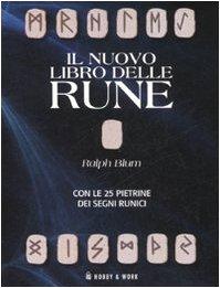 9788878516908: Il nuovo libro delle rune. Ediz. illustrata. Con gadget