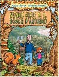 9788878550414: Nonno Gidio e il bosco d'autunno