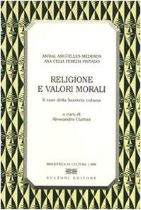 9788878701977: Religione e valori morali. Il caso della santería cubana