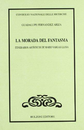 La morada del fentasma. Itinerarioss artisticos de: Fernandez Ariza Guadalupe