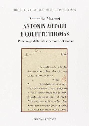9788878708969: Antonin Artaud e Colette Thomas