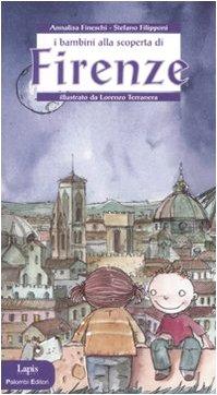 9788878740587: I bambini alla scoperta di Firenze