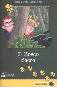 Il bosco sacro. Lapis 2007: Carioli Janna; Mattia Luisa