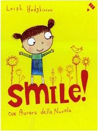 9788878741638: Smile!