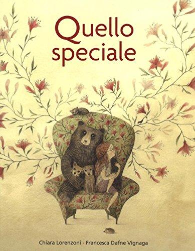 9788878744837: Quello speciale. Ediz. illustrata