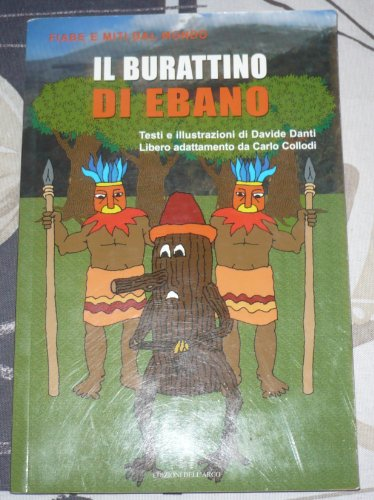 Il burattino di ebano (Italian Edition): Davide Danti