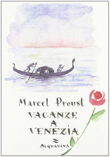 Vacanze a Venezia (9788878771178) by [???]
