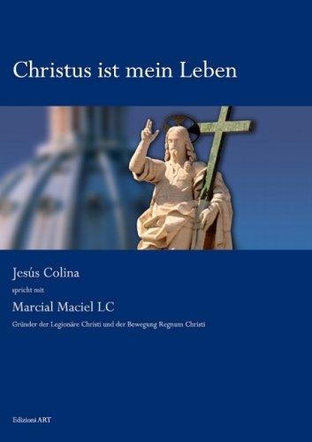 9788878790117: Christus ist mein Leben: Gespräch mit Marcial Maciel LC (Livre en allemand)