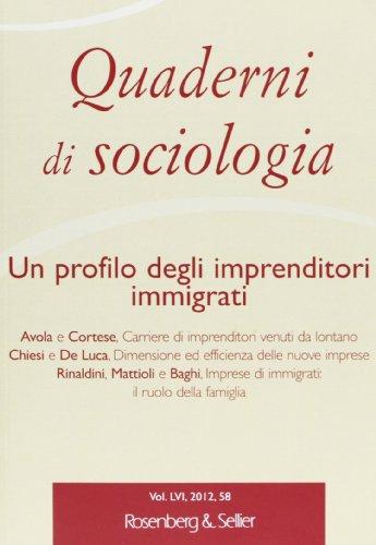 9788878851511: Quaderni di sociologia vol. 58 - Un profilo degli imprenditori immigrati