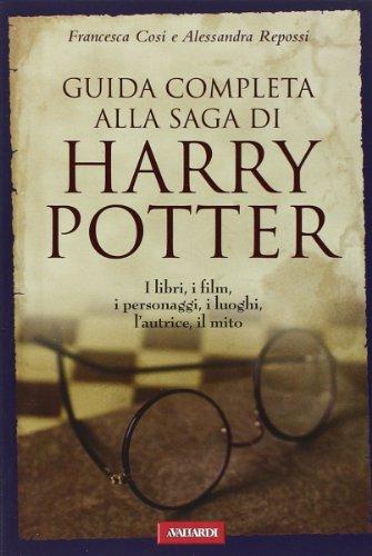 9788878870741: Guida completa alla saga di Harry Potter