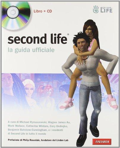 9788878870932: Second Life. La guida ufficiale. Con CD-ROM