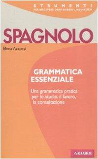 9788878872035: Spagnolo. Grammatica essenziale