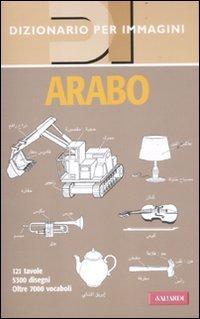 9788878874343: Arabo. Dizionario per immagini