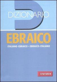 9788878874398: Dizionario ebraico. Italiano-ebraico, ebraico-italiano
