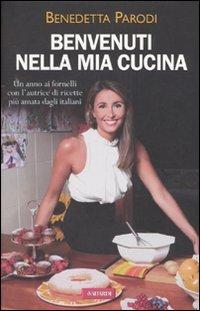 9788878874626: Benvenuti Nella Mia Cucina
