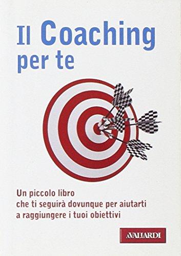 Il coaching per te (Paperback): Andrea Falleri, Enrico