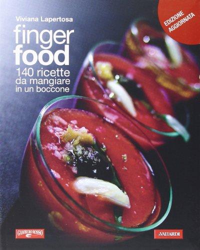 9788878877382: Finger food. 140 ricette da mangiare in un boccone