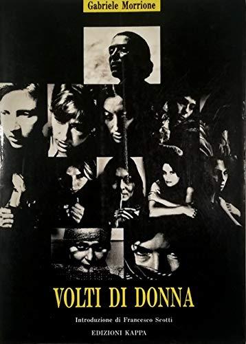 Volti di donna: Gabriele Morrione