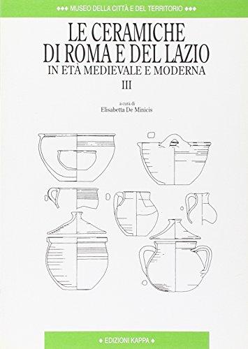 LE CERAMICHE DI ROMA E DEL LAZIO: DE MINICIS, E.,