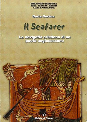 9788878908895: Il Seafarer: La navigatio crisitiana di un poeta anglosassone