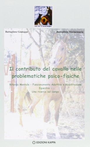 9788878909779: Il contributo del cavallo nelle problematiche psico-fisiche