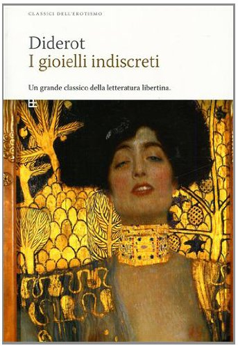 I gioielli indiscreti: Diderot, Denis.
