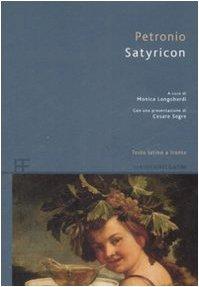 9788878991989: Satyricon. Testo latino a fronte
