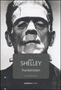 Frankenstein (I nuovi classici) - Shelley, Mary