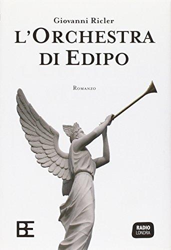 L'orchestra di Edipo Ricler, Giovanni: L'orchestra di Edipo