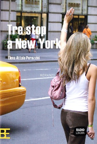 9788878993006: Tre stop a New York