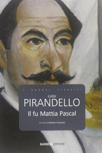 9788878994775: Il fu Mattia Pascal